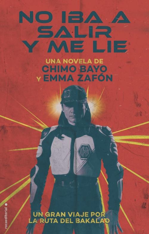 chimo-bayo-no-iba-a-salir-y-me-lie-ruta-bakalao-libro